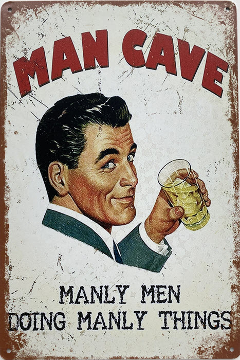 Retro metalen bord limited edition - Mancave manly man doing manly things