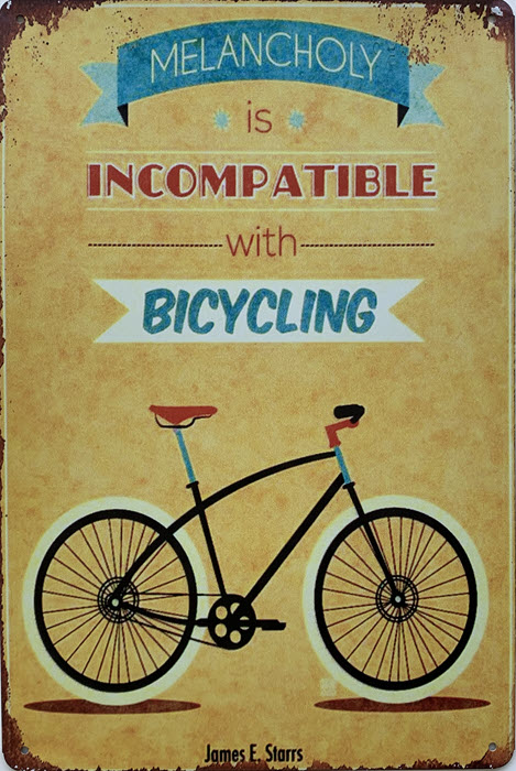 Retro metalen bord limited edition - Melancholy is incompatible with bicycling