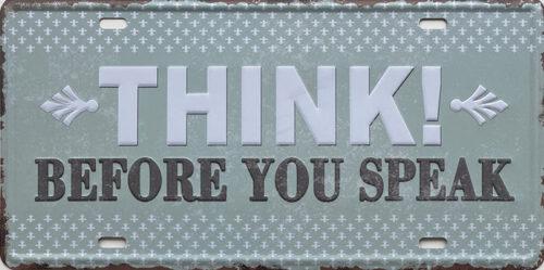 Retro metalen bord nummerplaat - Think before you speak