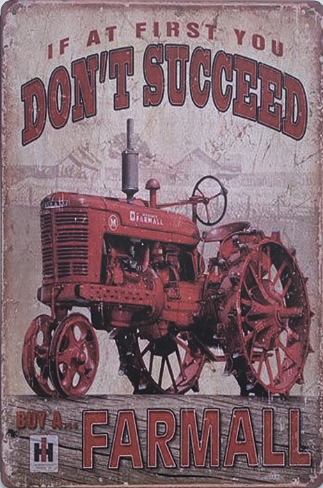Retro metalen bord vlak - If at first you don't succeed buy a Farmall