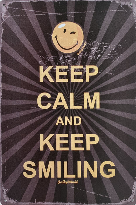 Retro metalen bord limited edition - Keep calm and keep smiling