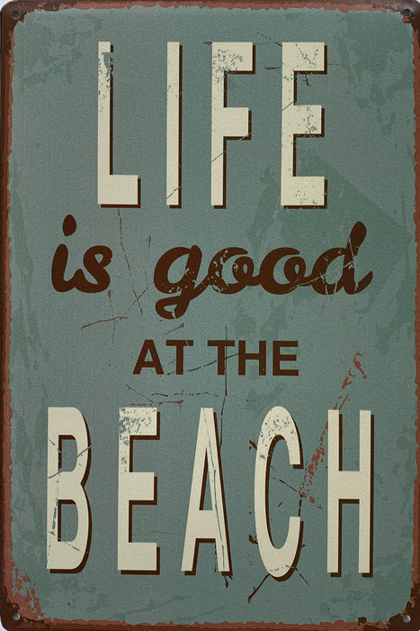 Retro metalen bord limited edition - Life is good at the beach