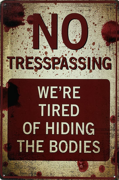 Retro metalen bord limited edition - No trespassing we're tired