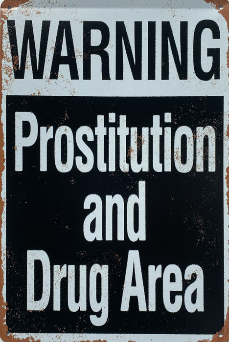 Retro metalen bord limited edition - Warning prostitution and drug area