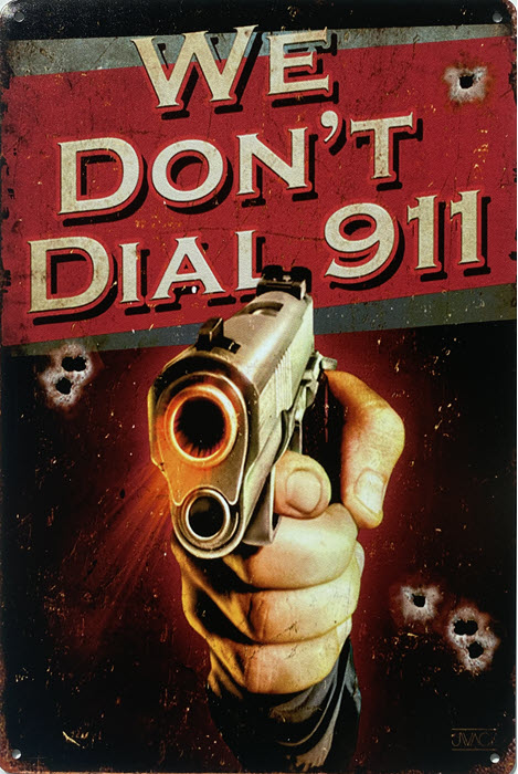 Retro metalen bord limited edition - We don't dial 911