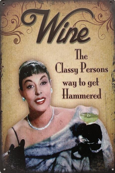 Retro metalen bord limited edition - Wine classy persons way